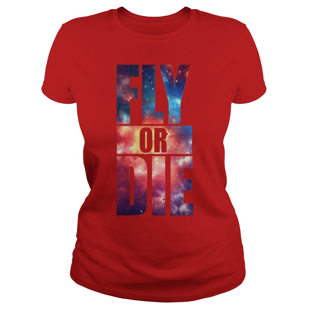 new fly or die cool hipster art swag quotes awesome #gift #ideas