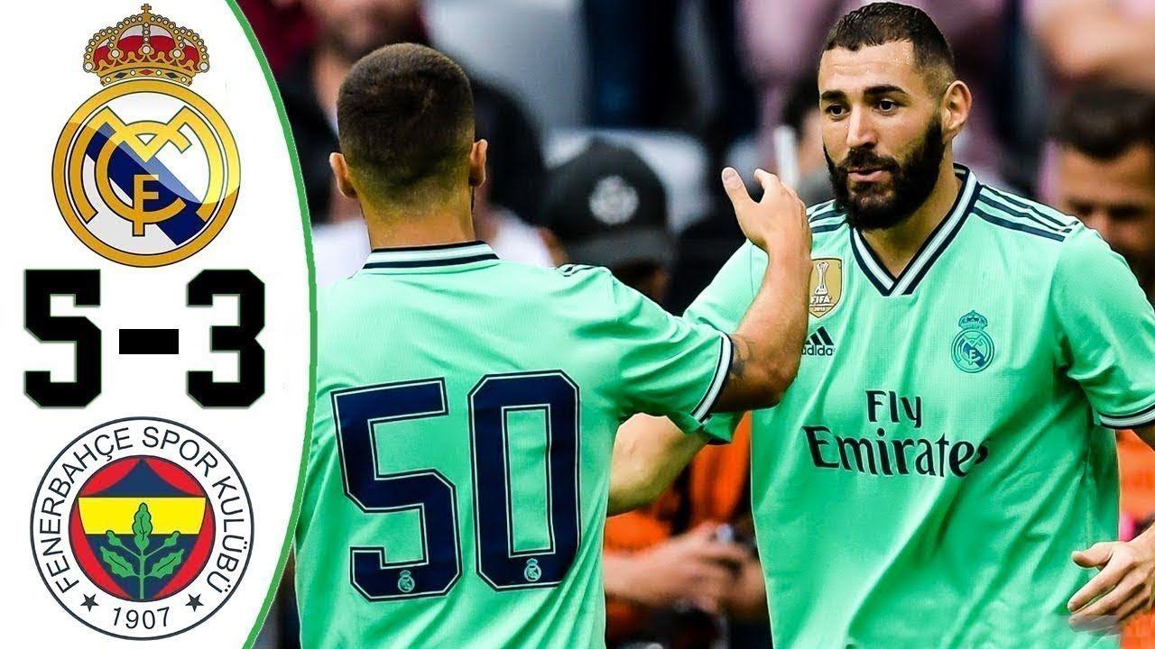 Real Madrid vs Fenerbahce 5 3 Highlights & Goals Resumen