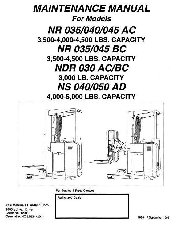 Yale Truck Ndr030ac Bc Nr035 040 045ac Nr035 045bc Ns040 050ad Service Manual Manual Instruction Greenville
