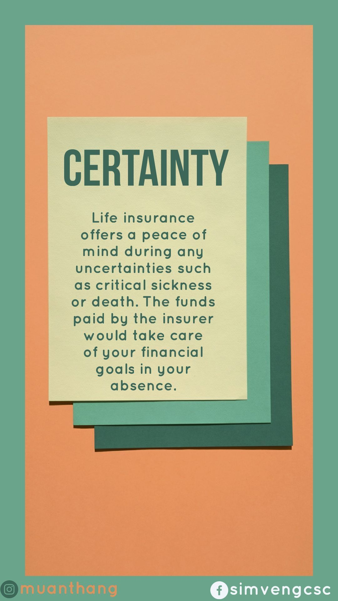 Life Insurance gives you a certainty. Insurance