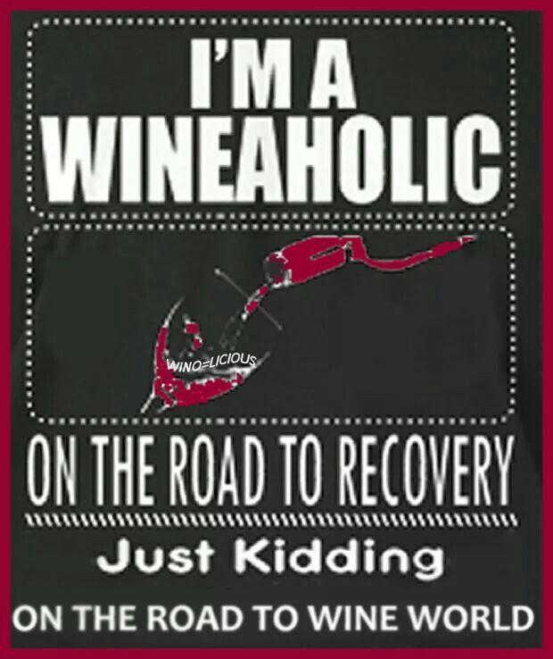 Wineaholic Words To Remember Wine Drinks Wine Jokes