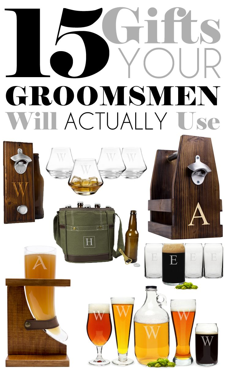 15 gifts your groomsmen will actually use my wedding