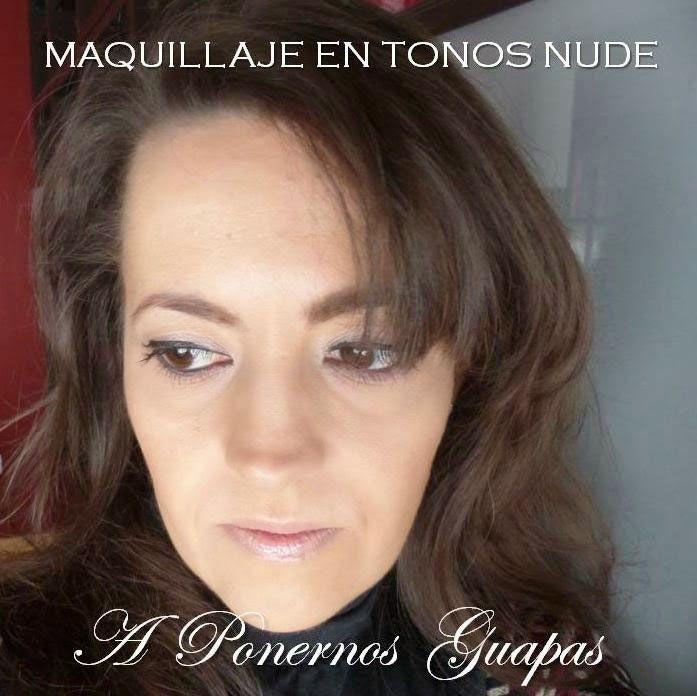 A Ponernos Guapas: Maquillaje de diario en tonos nude