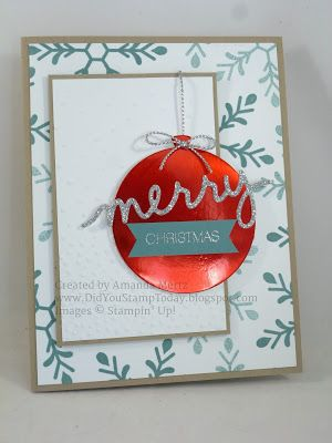 Did You Stamp Today?: Red Foil Ornament - Stampin' Up! Holly Jolly Greetings
