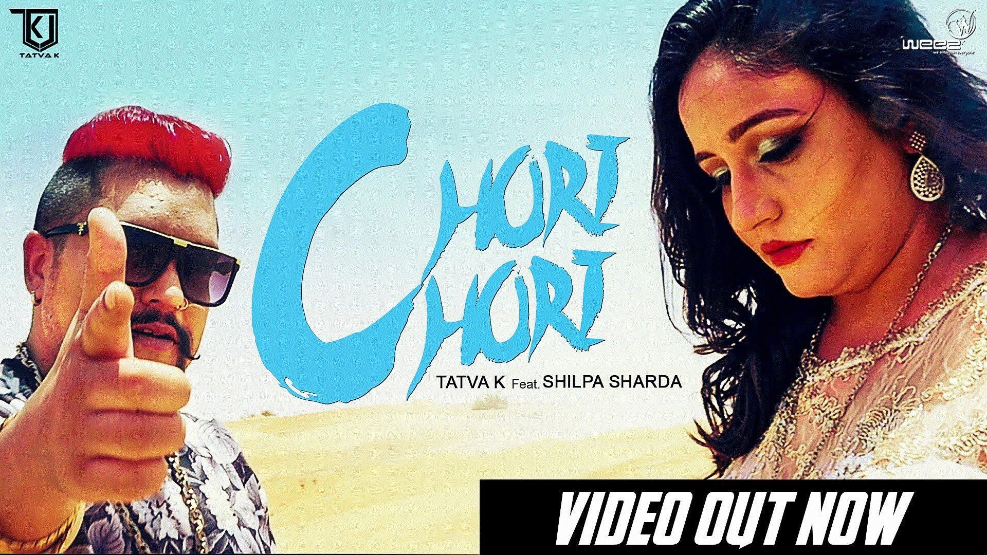 Chori Chori Tatva K Feat Shilpa Sharda Song Chori Chori Singer