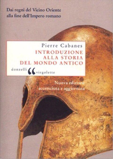 Pietre Cabanes INTRODUZIONE ALLA STORIA DEL MONDO ANTICO