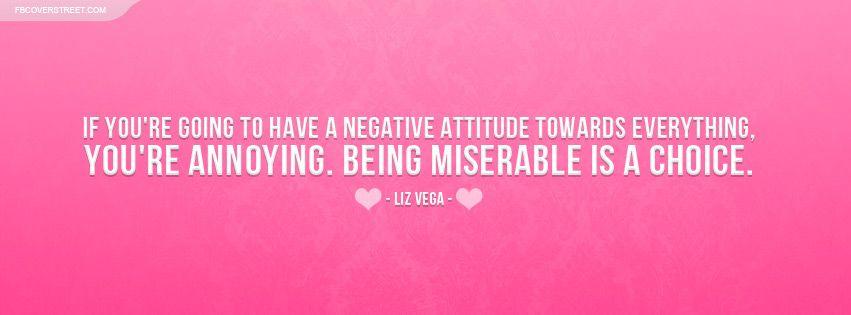 Negative Quotes Liz Vega Negative Attitude Quote