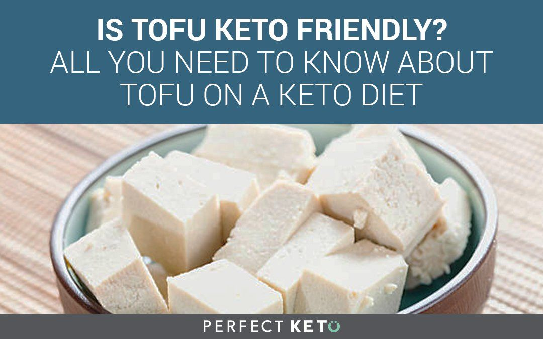 is tofu allowed on a keto diet?