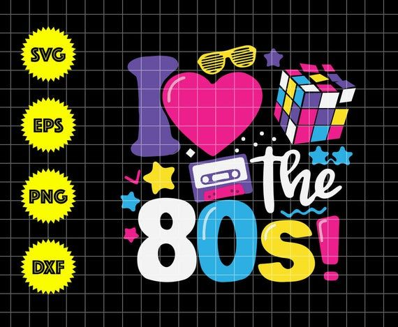 Download I Love The 80s Gift ,I Love The 80s svg,80s svg,80s ...