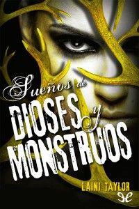 Sueños_de_dioses_y_monstruos_de_Laini_Taylor