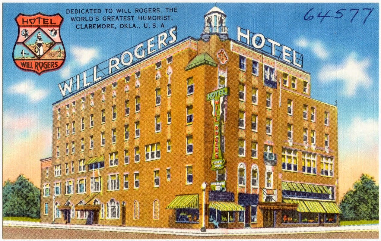 Will Rogers Hotel Ca Claremore Oklahoma Famous For Its Radium Water Baths Located On The Floor