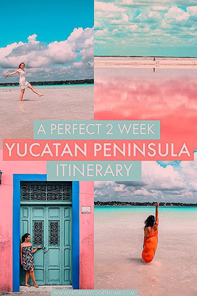 A Perfect Yucatan Peninsula 2 Week Itinerary: Beach, Culture, and Colors!