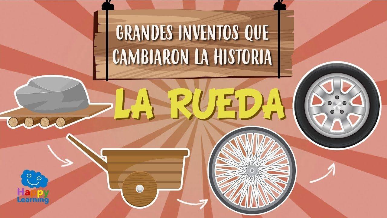 Es La Rueda El Invento Más Importante De La Historia Videos Educativos Ideas Para Inventos La Prehistoria Para Niños