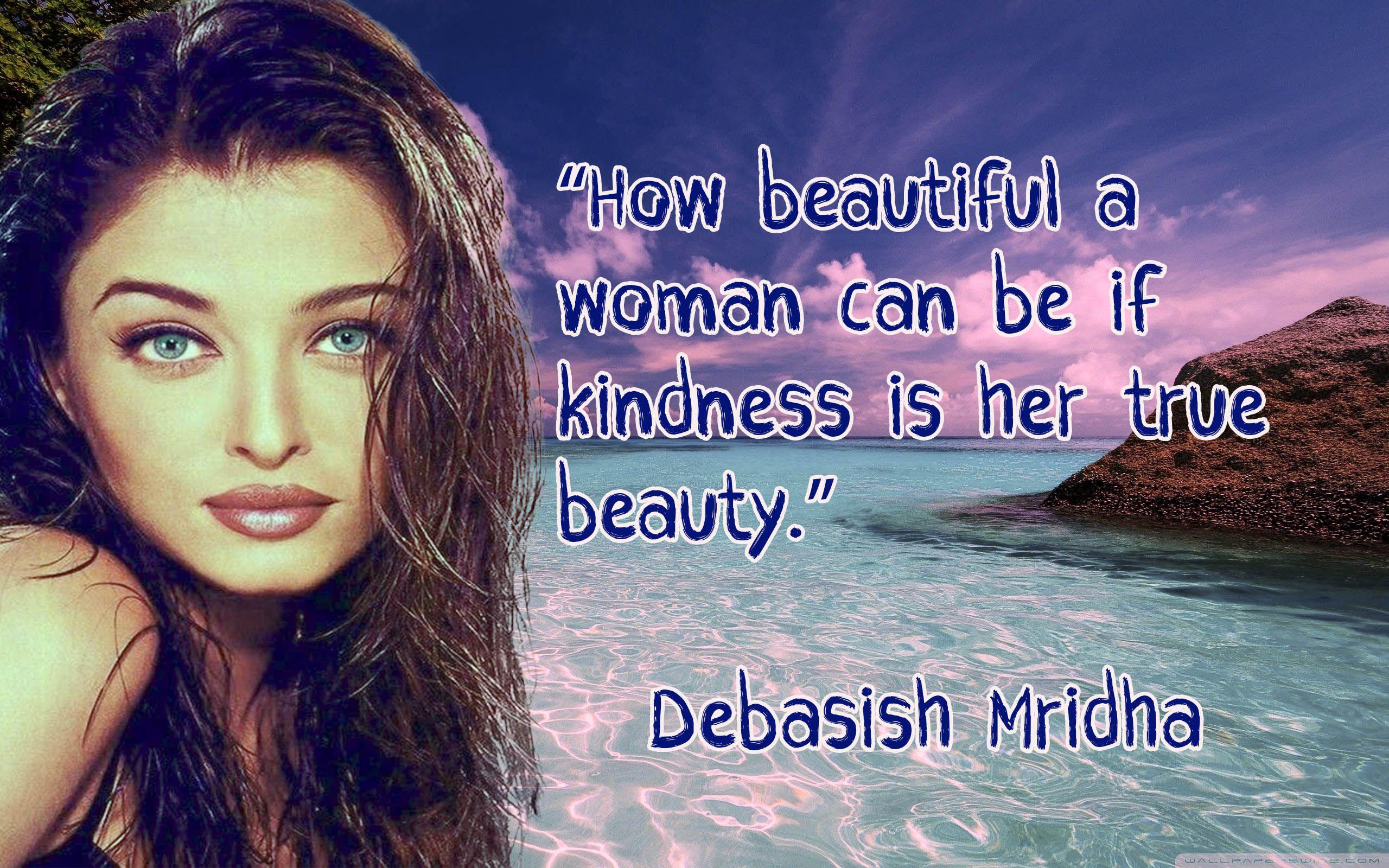 Aishwarya Rai Girl Quote Girl Quotes True Beauty How Beautiful