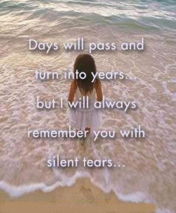 I Will Always Remember You With Silent Tears Love Quotes