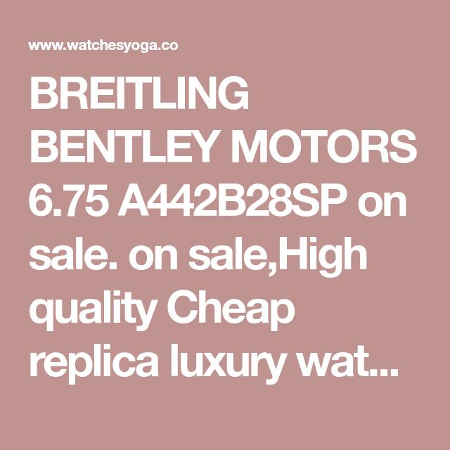 Cheap BREITLING BENTLEY MOTORS 6.75 A442B28SP