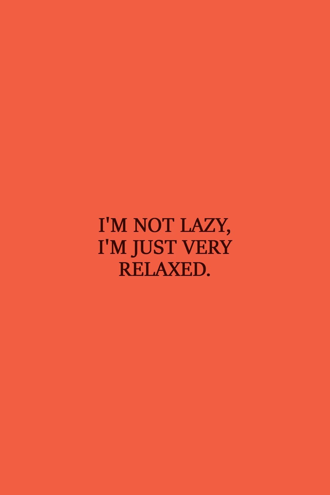 40 Best Laziness Quotes Scattered Quotes Lazy Quotes Funny Lazy Quotes Quote Aesthetic