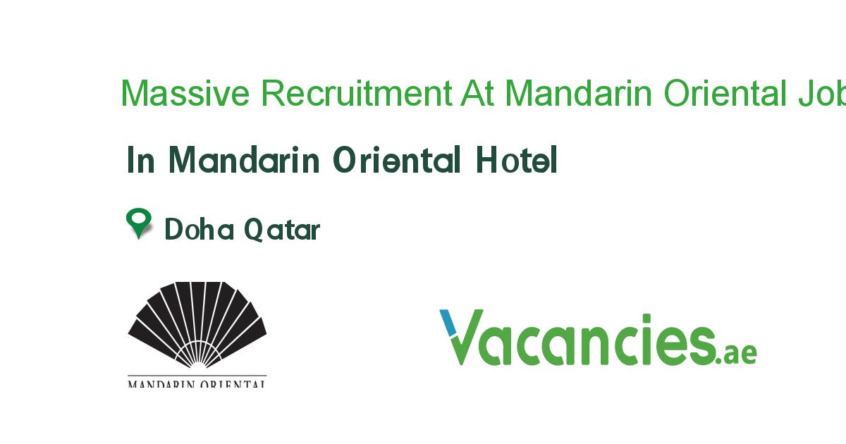 Massive Recruitment At Mandarin Oriental Hotel Job