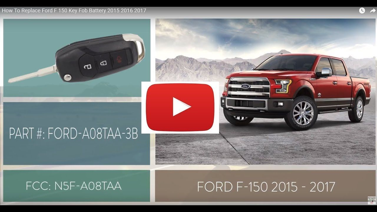 How To Replace Ford F 150 Key Fob Battery 2015 2016 2017 How To