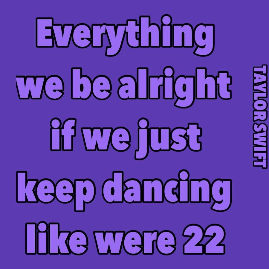 Taylor Swift 22 lyrics