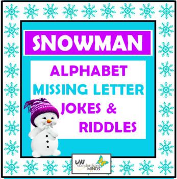 Alphabet Missing Letter Winter / Snowman Riddles & Jokes