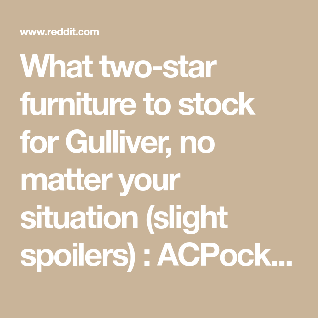 For Two Stock Star To Your No Matter Gulliver What Furniture xRp7qwZq
