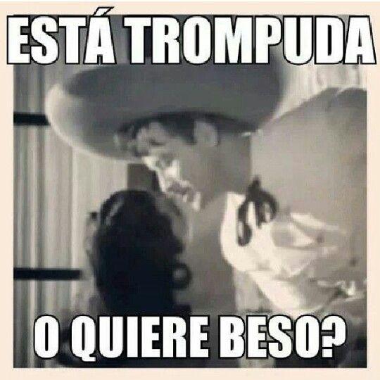 Estas Trompuda O Quiere Beso Quiero Un Beso Humor Mexicano