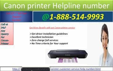 canon printer help number 1-888-514-9993 Toll Free For daily service