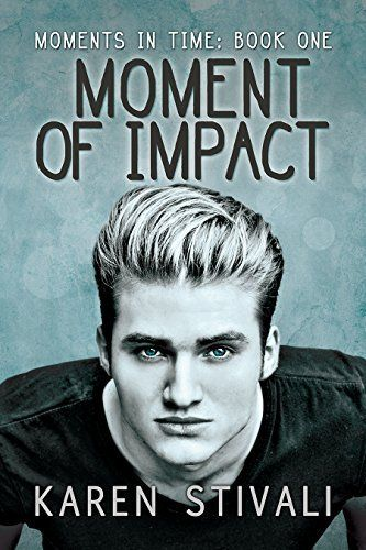 A Moment (Moments Series Book 1)