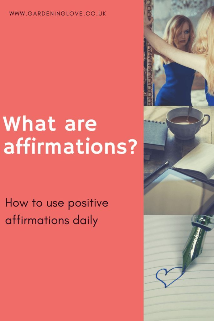 What are affirmations & how can I use them What are affirmations? How to use positive daily affirmations.