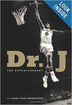Dr. J: The Autobiography: Julius Erving, Karl Taro Greenfeld: 9780062187925: Amazon.com: Books | Dad