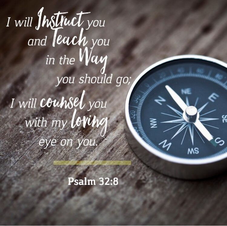 Psalm 32: 8 | Psalms, Inspirational prayers, Healing scriptures