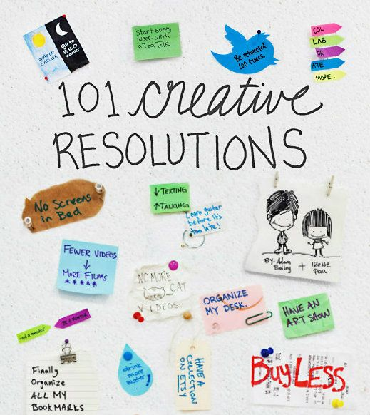 101 Creative New Years Resolutions Tag It New Years Resolution 101 Creative Creative