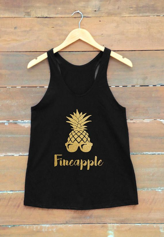 a0142e24 Fineapple shirt pineapple shirt bachelorette party shirt women women t shirt  gift present ideas fitness tank workouts tank women graphic tee metallic  shirt ...
