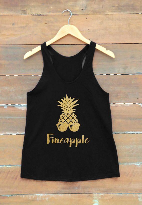 106dc41972fbf8 Fineapple shirt pineapple shirt bachelorette party shirt women women t shirt  gift present ideas fitness tank workouts tank women graphic tee metallic  shirt ...