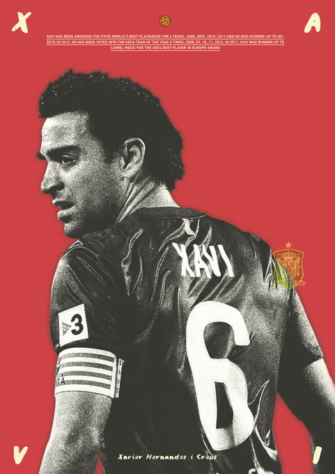 Leyendas Del Futbo Xavi Por Dylan Giala Via Behance Soccer Poster Sport Inspiration Xavi Hernandez