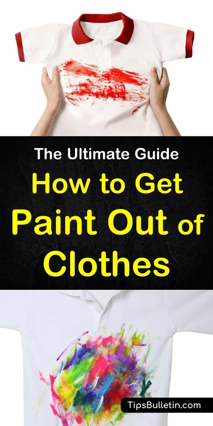 4 simple solutions to get paint out of clothes with