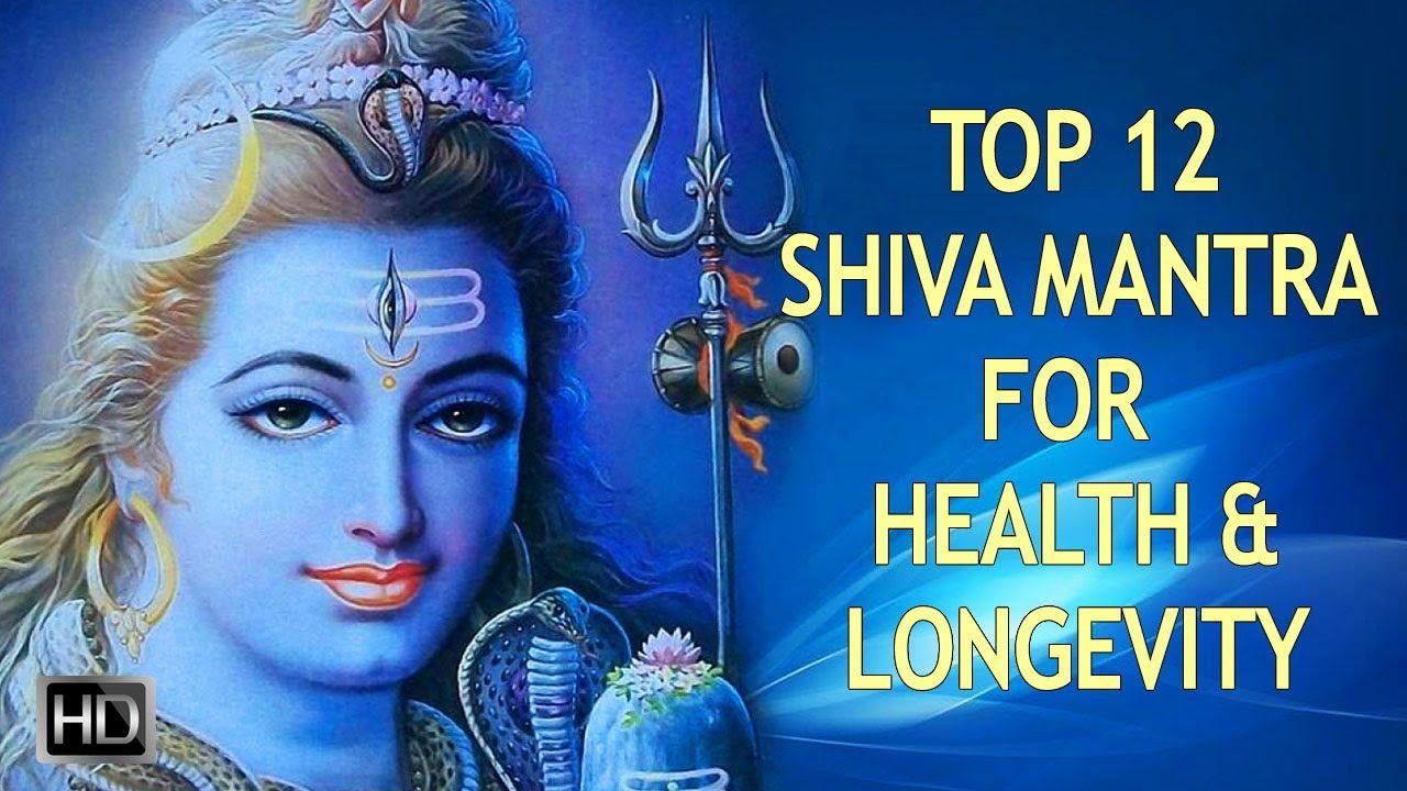 Top 12 Shiva Mantras For Good Health Longevity Lingashtakam Shiva Tandava Stotram Jukebox Mantra For Good Health Mantras Shiva