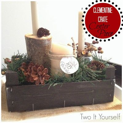Clementine Crate Crafts: How to Make a  Darling' Table Centerpiece