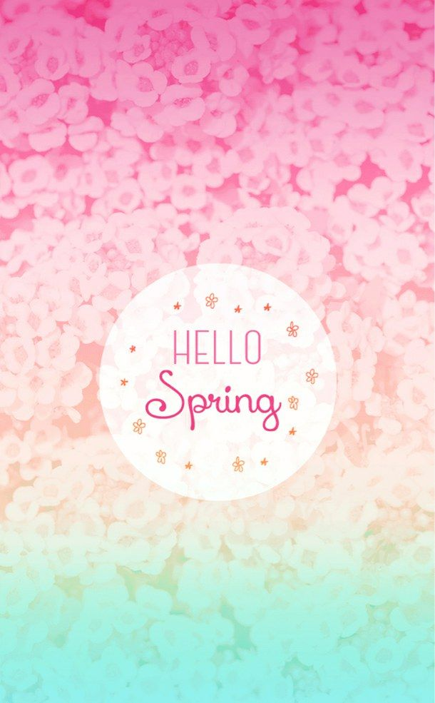 Cute Spring Wallpaper Spring In 2019 Hello Spring