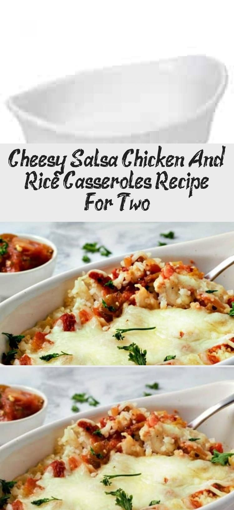These Cheesy Salsa Chicken and Rice casseroles have layers of fluffy rice topped with Mexican seasoned diced chicken, chunky salsa and melted Monterey Jack cheese. This recipe is made, baked, and served in individual dishes that go right from the oven to the table for easy clean up. This dish makes a great lunch, dinner, or romantic date night meal for two. #chicken #salsa #cheese #Mexican #casserole #rice #RecipesForTwo #winterdinnerrecipesVegetarian #winterdinnerrecipesKeto #winterdinnerrecipe