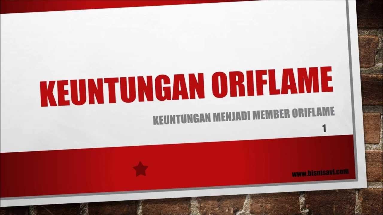 Keuntungan Bergabung Bisnis Oriflame #YudhiArya ...