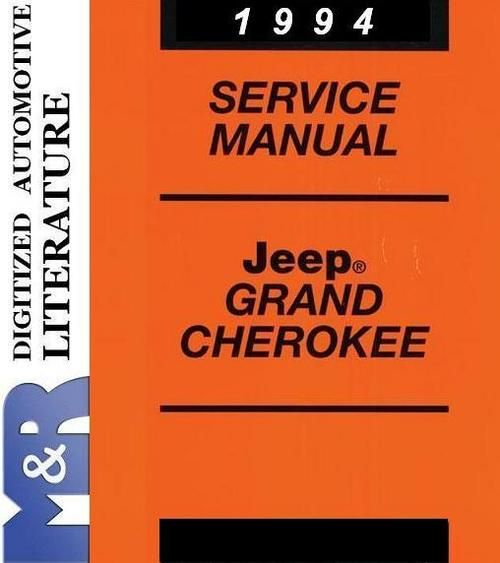 1994 Jeep Grand Cherokee Zj Service Shop Manual Jeep Grand Cherokee Zj Jeep Grand Cherokee Cherokee