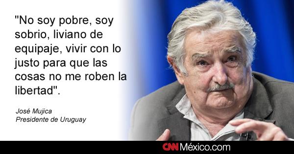 Resultado de imagen para frase memorable d epepe mujica