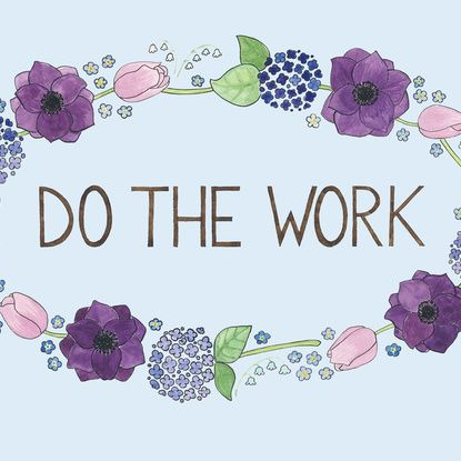 Do The Work Art Print