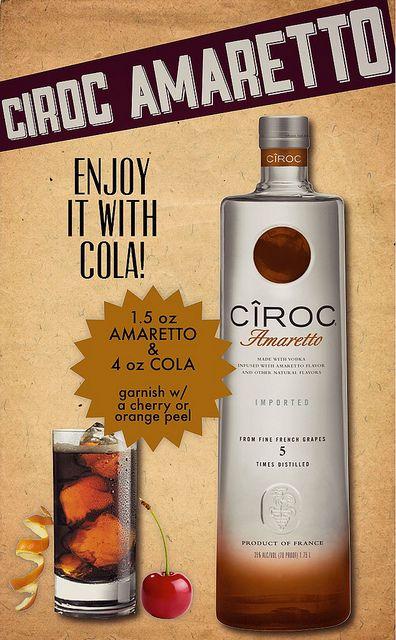 Ciroc Amaretto w/ Coke & add a lil Disaronno Amaretto. The perfect and easy cocktail! Omg Yum!