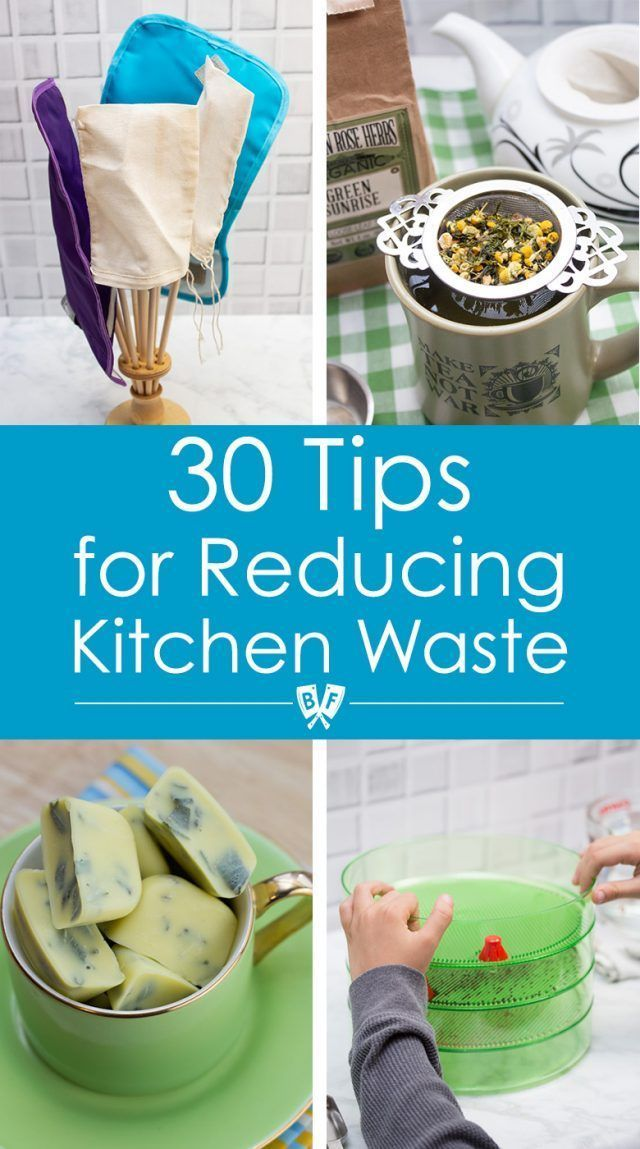 30 Tips for Reducing Kitchen Waste » Big Flavors from a Tiny Kitchen