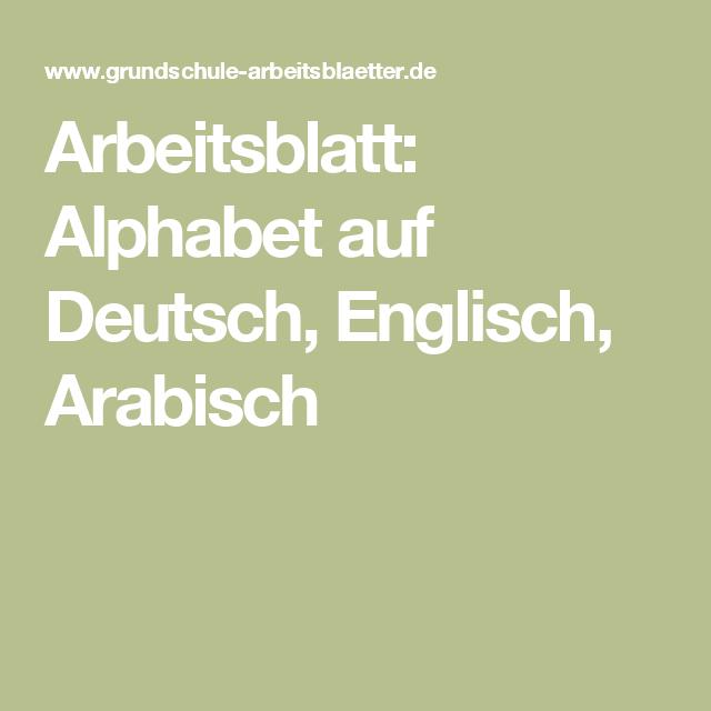 Arbeitsblatt: Alphabet auf Deutsch, Englisch, Arabisch | Sprachen ...