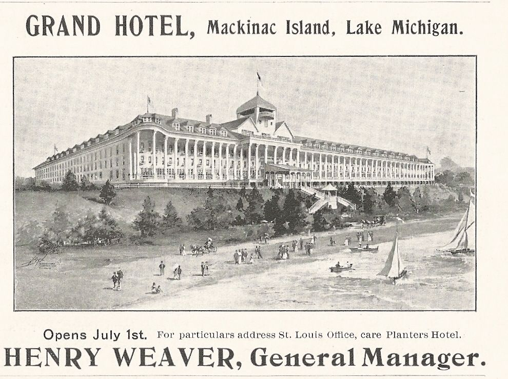 1900 Grand Hotel Mackinac Island Lake Michigan Henry Weaver Mgr Advertisement Mackinac Island Mackinac Island Michigan Somewhere In Time
