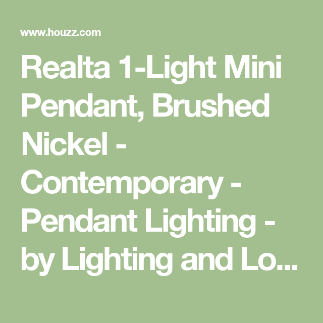 Realta Mini Pendant, Brushed Nickel   Contemporary   Pendant Lighting   By Lighting  And Locks